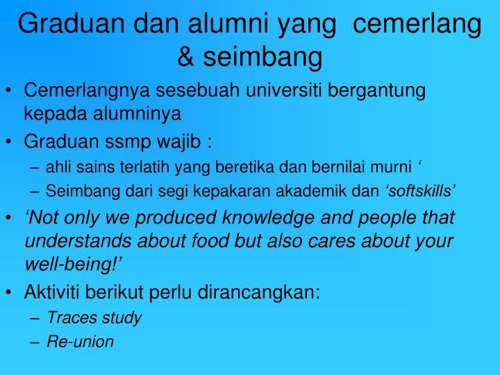 Graduan dan alumni yang  cemerlang & seimbang