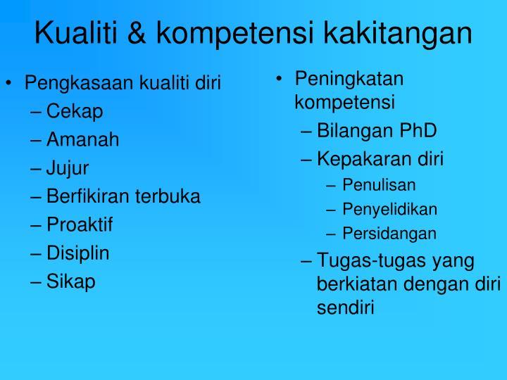 Kualiti & kompetensi kakitangan