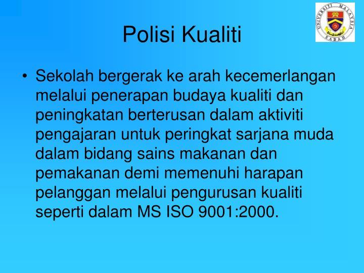 Polisi Kualiti