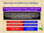 allowance for defects or spoilage