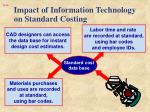 impact of information technology on standard costing