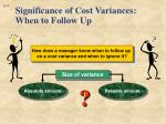 significance of cost variances when to follow up