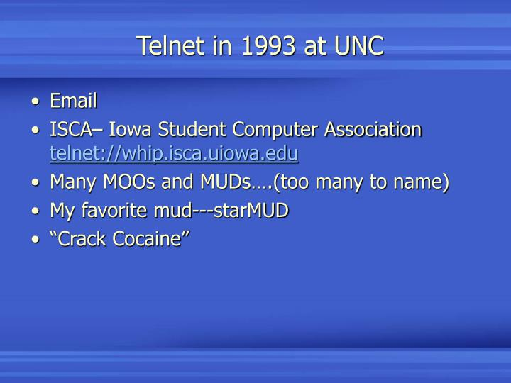 Telnet in 1993 at UNC