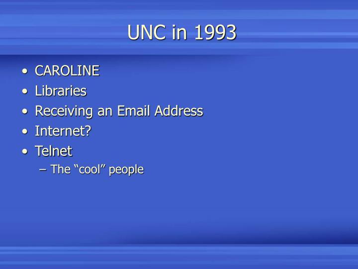 UNC in 1993