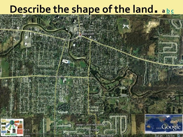Describe the shape of the land