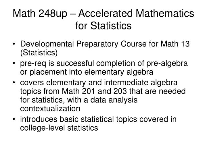 Math 248up – Accelerated Mathematics for Statistics