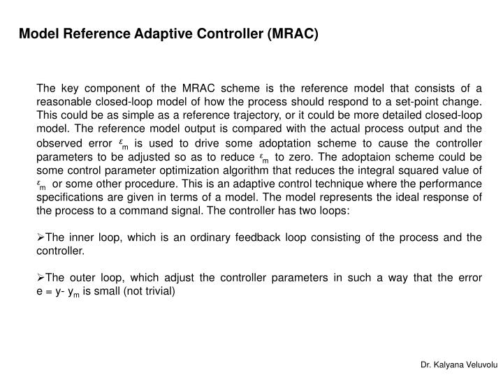 Model Reference Adaptive Controller (MRAC)