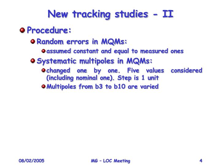 New tracking studies - II