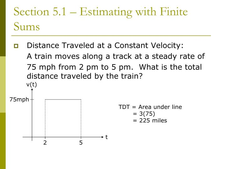 Section 5 1 estimating with finite sums