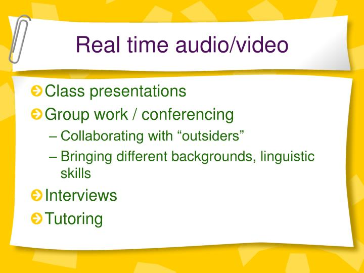 Real time audio/video