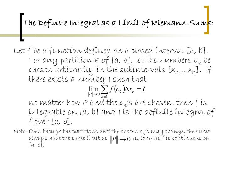 The Definite Integral as a Limit of Riemann Sums: