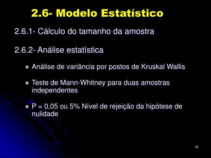 2.6- Modelo Estatístico