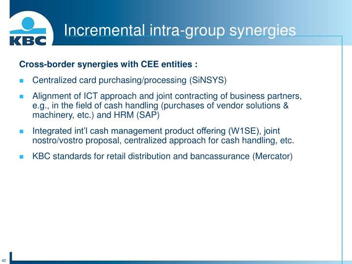 Incremental intra-group synergies