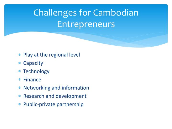 Challenges for Cambodian Entrepreneurs