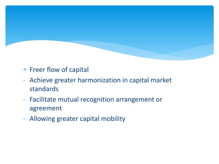 Freer flow of capital