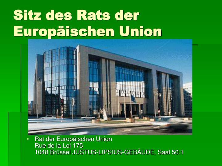 Sitz des Rats der Europäischen Union