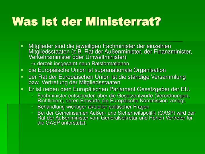 Was ist der Ministerrat?