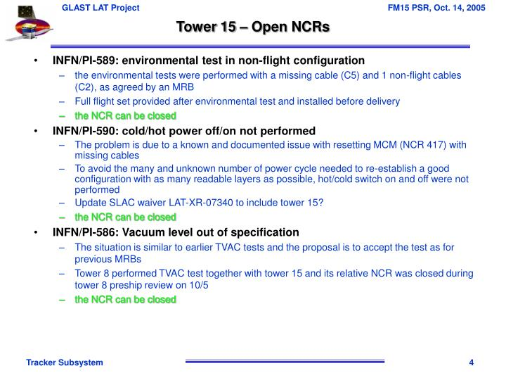 Tower 15 – Open NCRs