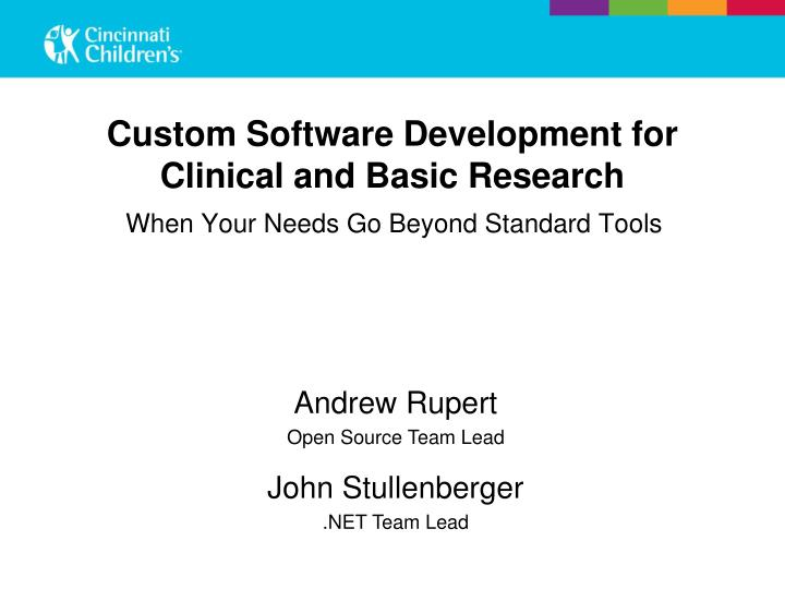 Custom software development for clinical and basic research