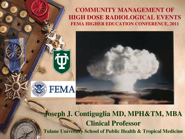 community management of high dose radiological events fema higher education conference 2011