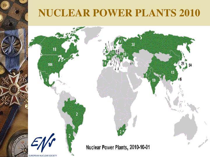NUCLEAR POWER PLANTS 2010