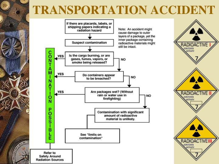 TRANSPORTATION ACCIDENT