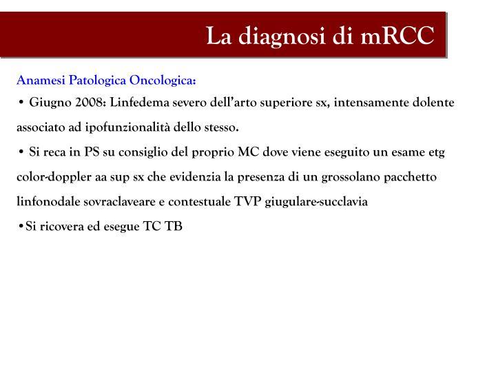 La diagnosi di mRCC
