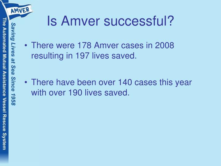 Is Amver successful?