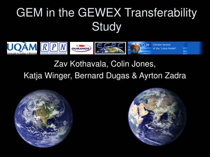 Gem in the gewex transferability study