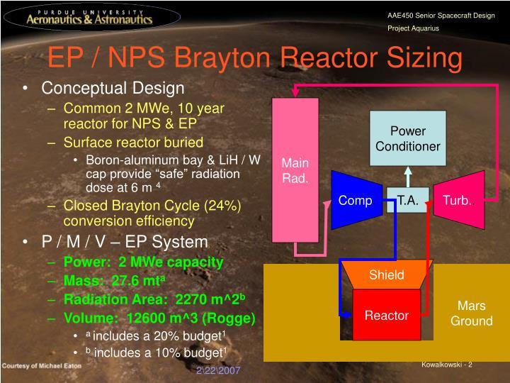 EP / NPS Brayton Reactor Sizing
