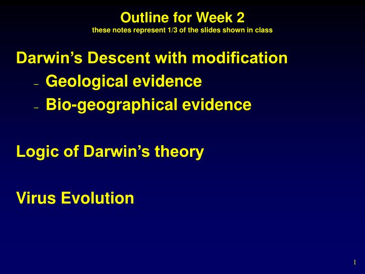 Outline for week 2 these notes represent 1 3 of the slides shown in class