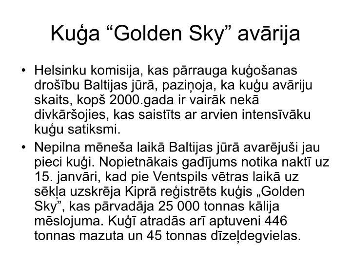"""Kuģa """"Golden Sky"""" avārija"""