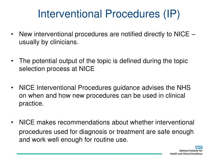 Interventional Procedures (IP)