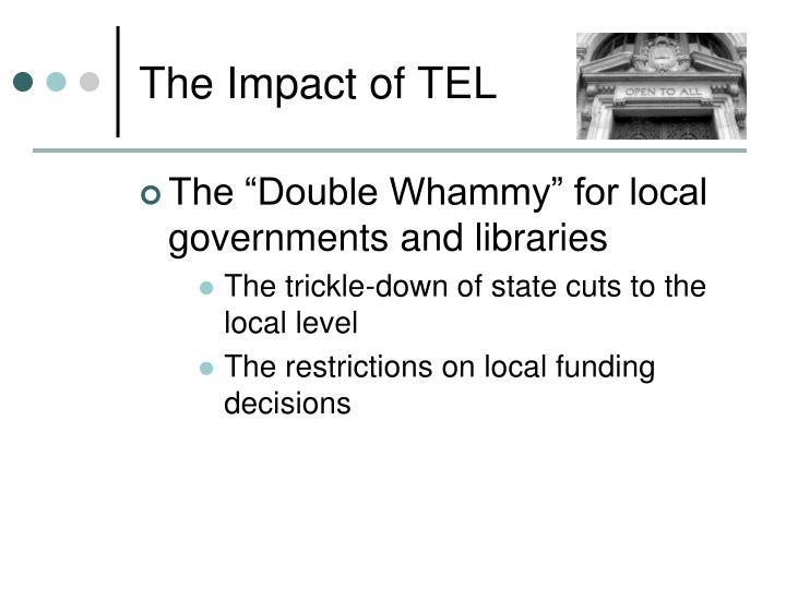 The Impact of TEL