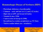hemmorhagic disease of newborn hdn