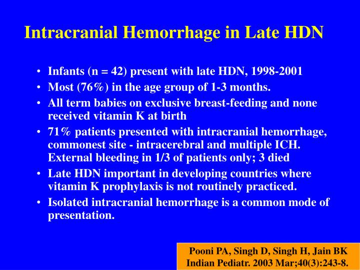 Intracranial Hemorrhage in Late HDN