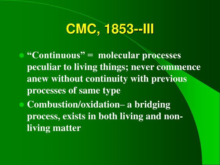 CMC, 1853--III