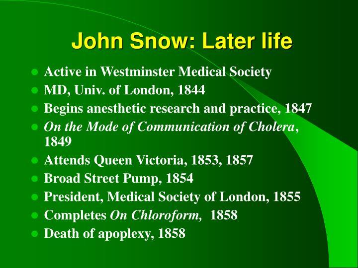 John Snow: Later life