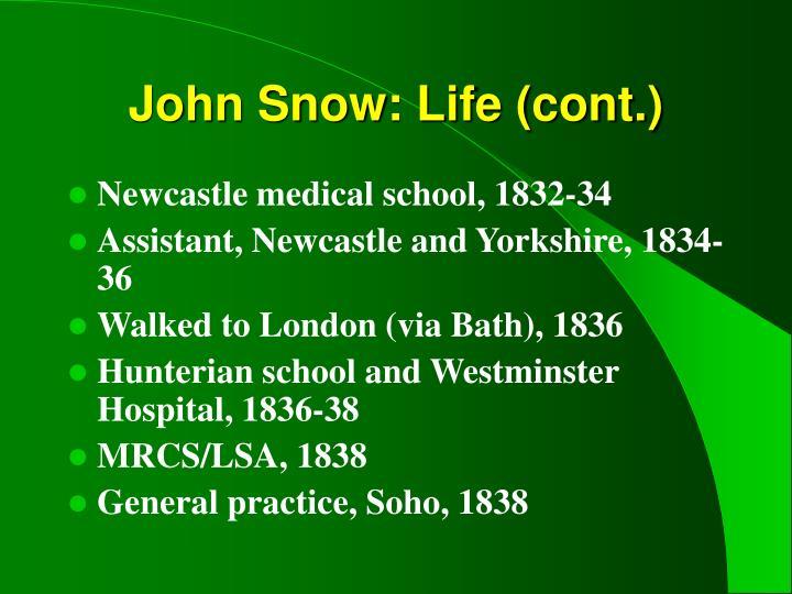 John Snow: Life (cont.)