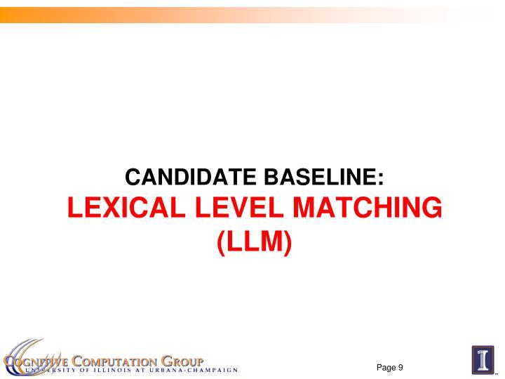 Candidate baseline: