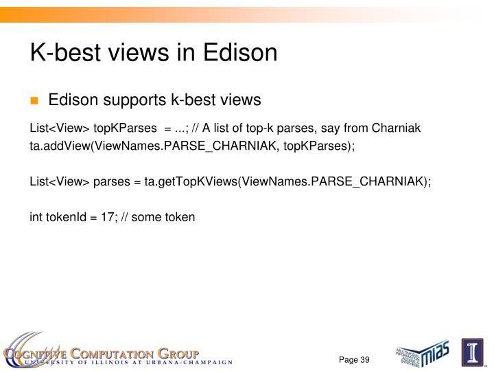 K-best views in Edison