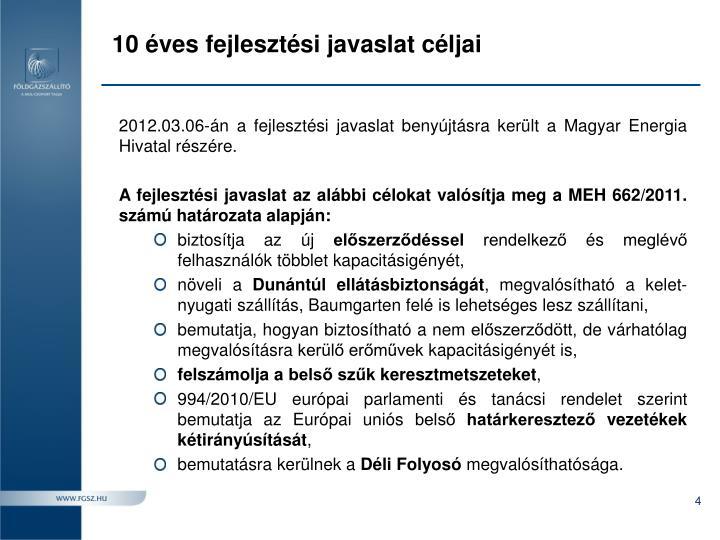 10 éves fejlesztési javaslat céljai