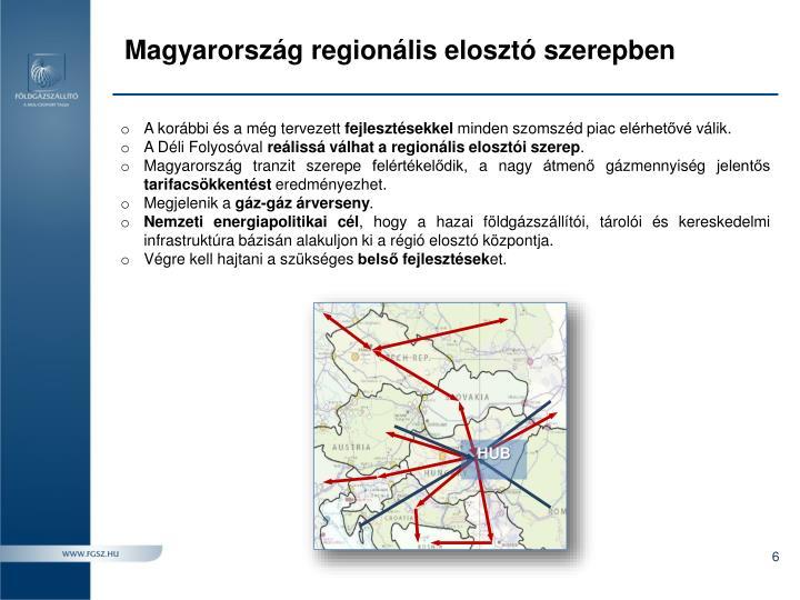 Magyarország regionális elosztó szerepben