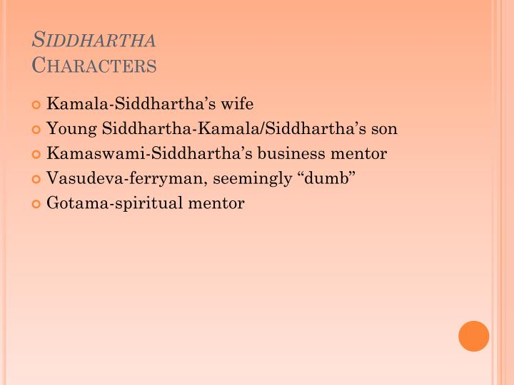 "a focus on the character siddhartha in the story of siddhartha In the story ""siddhartha,"" by hermann hesse, spirituality is closely linked to wisdom those who have achieved enlightenment are also wise enlightenment is like the holy grail in ""siddhartha"" because it is extremely hard to attain."