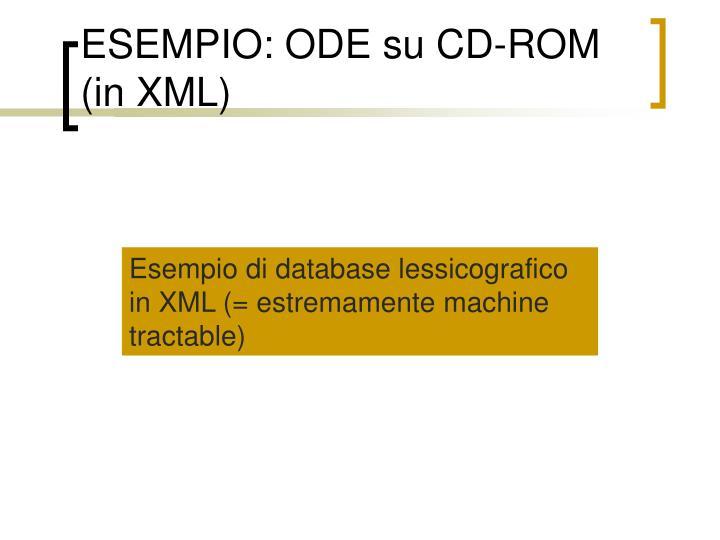 ESEMPIO: ODE su CD-ROM (in XML)
