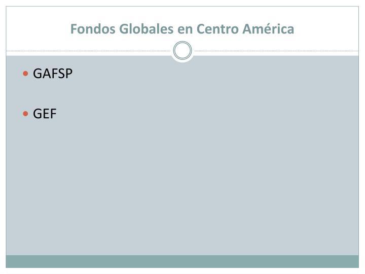 Fondos Globales en Centro América
