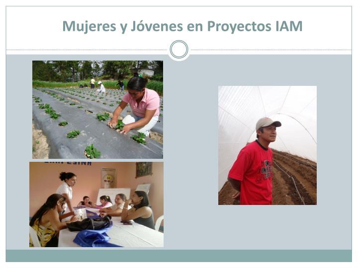 Mujeres y Jóvenes en Proyectos IAM