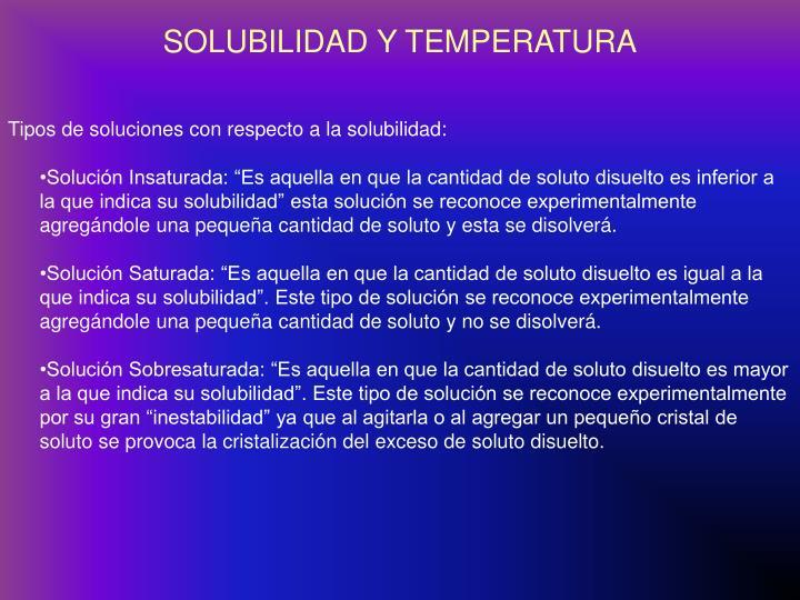 SOLUBILIDAD Y TEMPERATURA