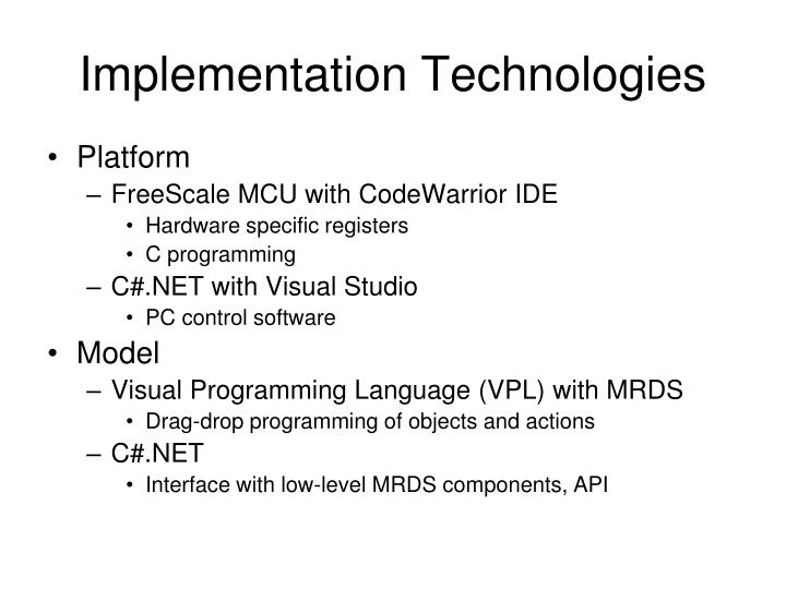 Implementation Technologies