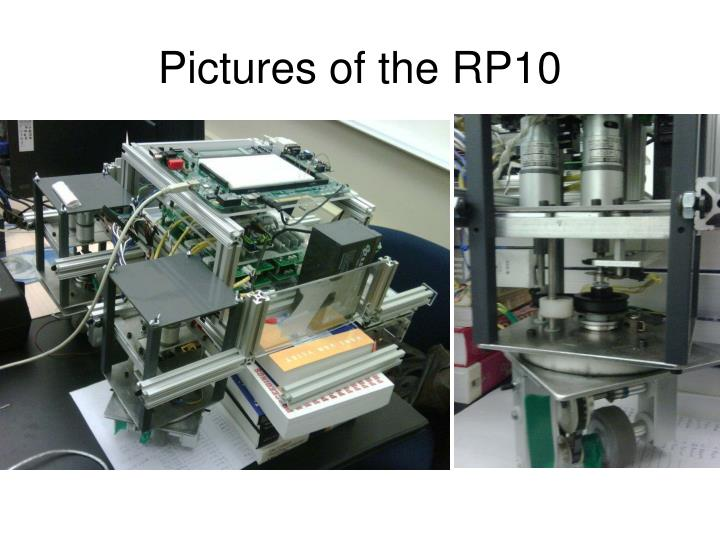Pictures of the rp10
